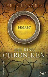 Die Ring-Chroniken - Begabt